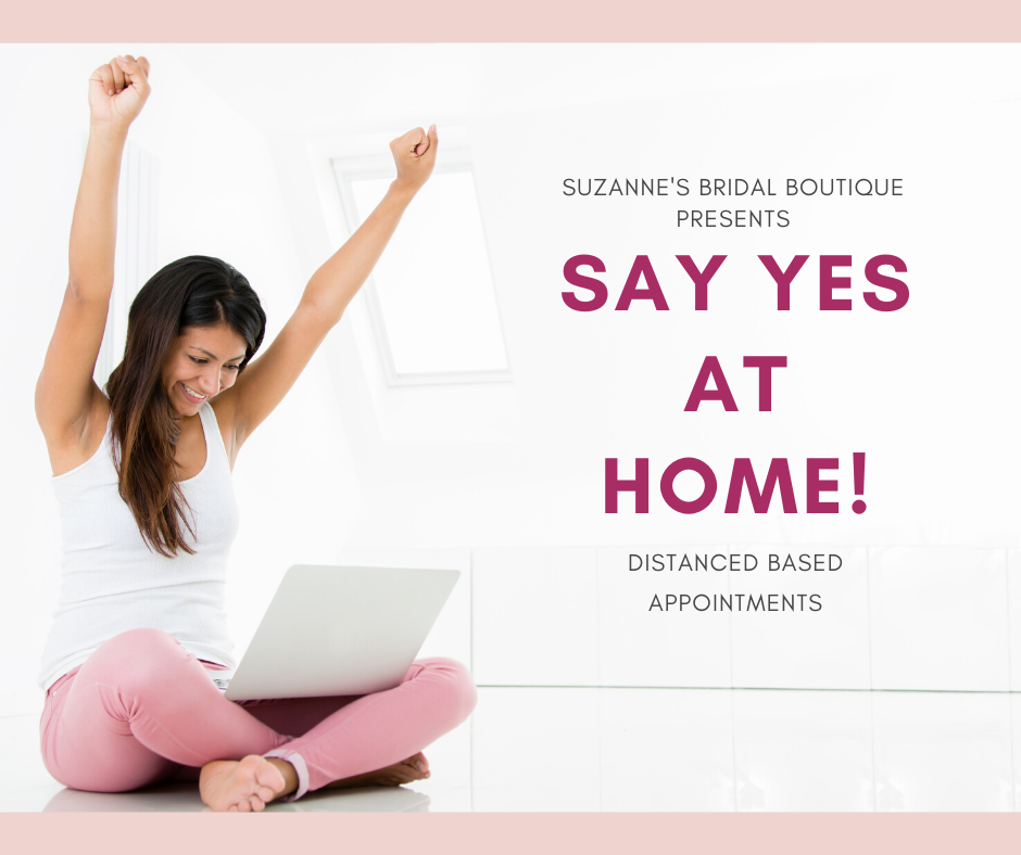 NEW!! Introducing SAY YES AT HOME Distanced Based Appointments. Desktop Image